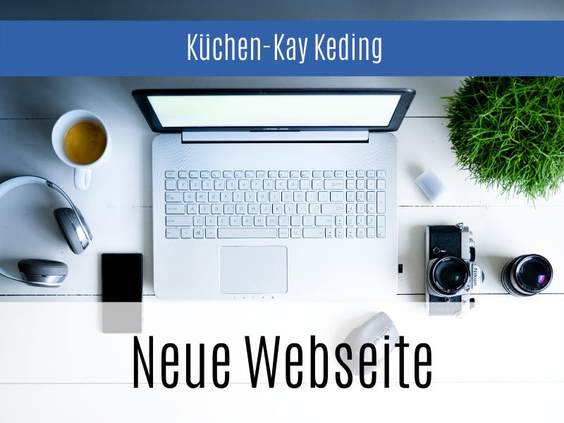 Küchen-Kay Keding Kiel - Jetzt mit neuer Webseite