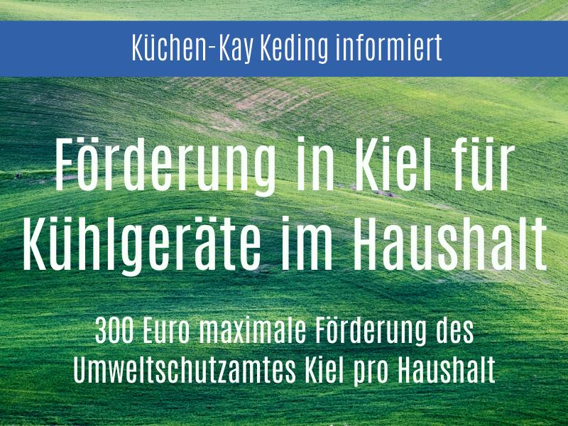 Förderung für Kühlgeräte im Haushalt in Kiel